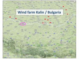 Wind farm Kalin / Bulgaria