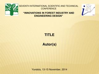 SEVENTH INTERNATIONAL SCIENTIFIC AND TECHNICAL CONFERENCE