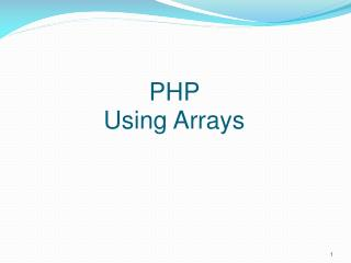 PHP  Using Arrays