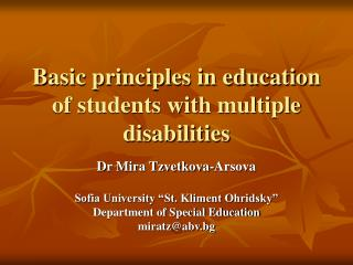 Basic principles in education of students with multiple disabilities