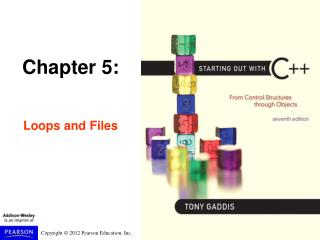 Chapter 5: Loops and Files