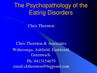 The Psychopathology of the Eating Disorders
