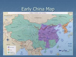 Early China Map