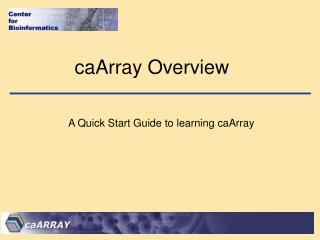 caArray Overview