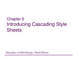 Chapter 6 Introducing Cascading Style Sheets