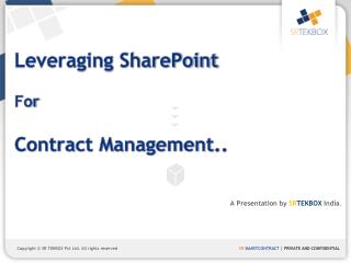 Leveraging SharePoint For  Contract Management..
