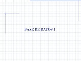 BASE DE DATOS I