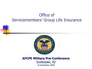 Office of  Servicemembers' Group Life Insurance