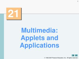 Multimedia: Applets and Applications