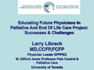 Educating Future Physicians In Palliative And End Of Life Care Project: Successes & Challenges
