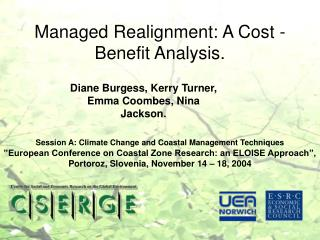 Managed Realignment: A Cost - Benefit Analysis.