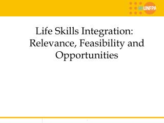 Life Skills Integration: Relevance, Feasibility and Opportunities
