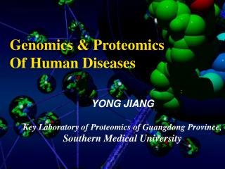 Genomics & Proteomics  Of Human Diseases