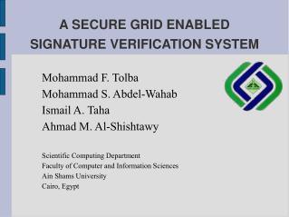 A SECURE GRID ENABLED SIGNATURE VERIFICATION SYSTEM