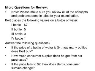 Micro Questions for Review: