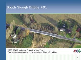 South Slough Bridge #91