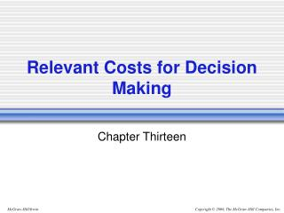 Relevant Costs for Decision Making