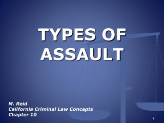TYPES OF ASSAULT
