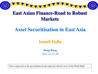 East Asian Finance-Road to Robust Markets