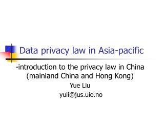 Data privacy law in Asia-pacific