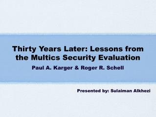 Thirty Years Later: Lessons from the Multics Security Evaluation