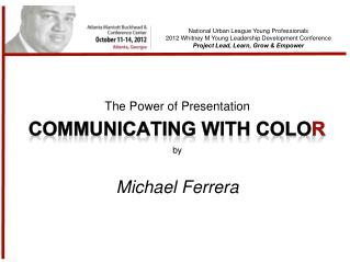 The Power of Presentation by Michael Ferrera