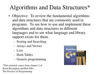 Algorithms and Data Structures*