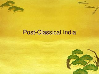 Post-Classical India