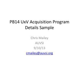 PB14 UxV Acquisition Program Details Sample