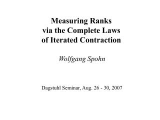 Measuring Ranks via the Complete Laws  of Iterated Contraction