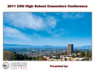 2011 CSU High School Counselors Conference
