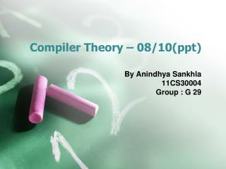 Compiler Theory – 08/10( ppt )