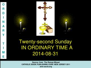 Twenty-second Sunday  IN ORDINARY TIME A  2014-08-31