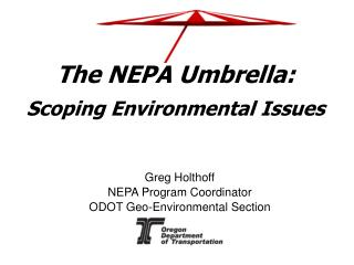 The NEPA Umbrella: Scoping Environmental Issues