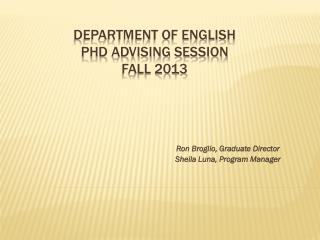 Department of English  PhD advising Session  Fall 2013