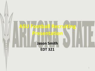 ASU Football Recruiting Presentation