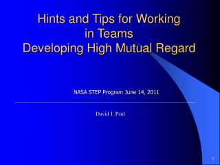 Hints and Tips for Working in Teams Developing High Mutual Regard