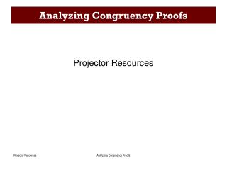 Analyzing Congruency Proofs