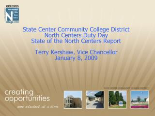 State Center Community College District North Centers Duty Day State of the North Centers Report