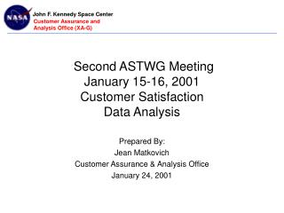 Second ASTWG Meeting  January 15-16, 2001 Customer Satisfaction Data Analysis