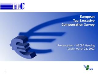 European Top Executive Compensation Survey