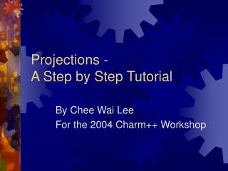 Projections -  A Step by Step Tutorial