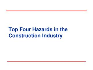 Top Four Hazards in the Construction Industry