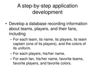 A step-by-step application development