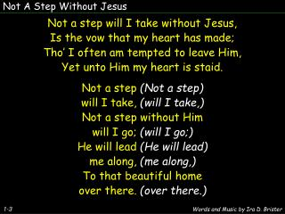 Not A Step Without Jesus