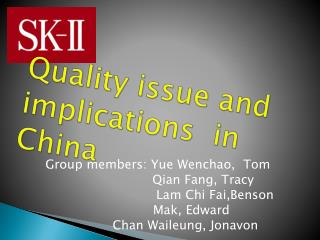 Quality issue and implications  in China