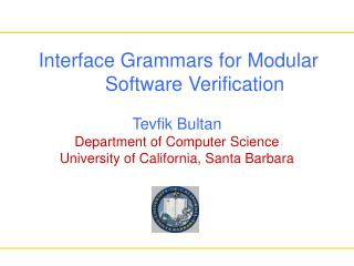 Interface Grammars for Modular       Software Verification