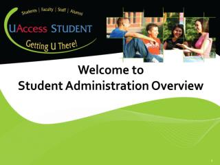 Welcome to  Student Administration Overview