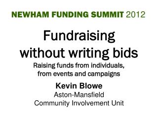 Fundraising  without writing bids Raising funds from individuals, from events and campaigns