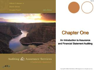 Chapter One An Introduction to Assurance  and Financial Statement Auditing